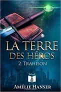 la-terre-des-heros,-tome-2--trahison-934620-264-432
